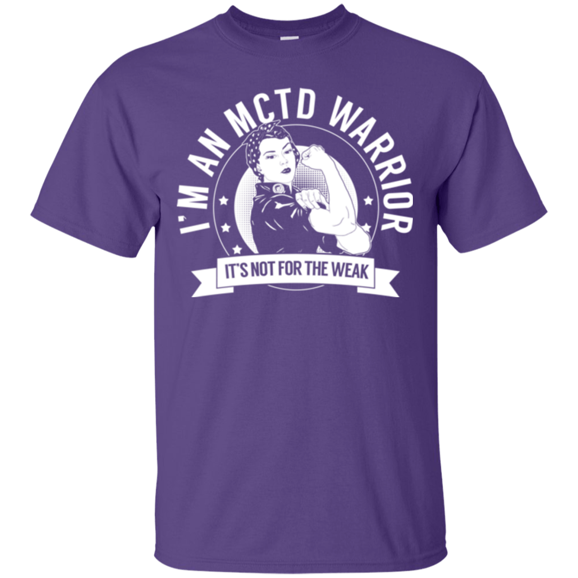 T-Shirts - Mixed Connective Tissue Disease - MCTD Warrior Not For The Weak Cotton T-Shirt