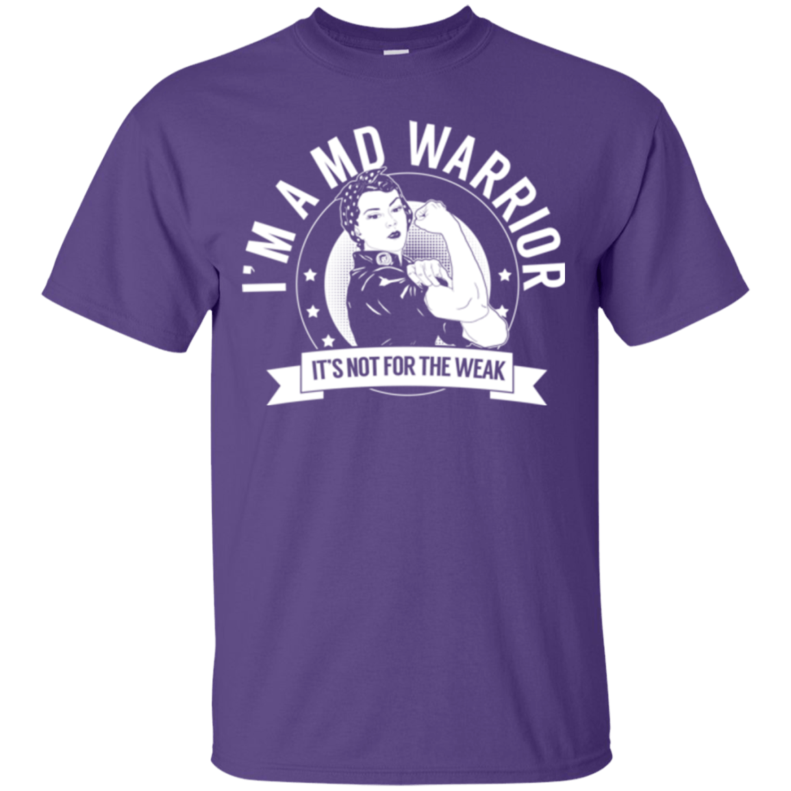Muscular Dystrophy - MD Warrior Not For The Weak Cotton T-Shirt - The Unchargeables