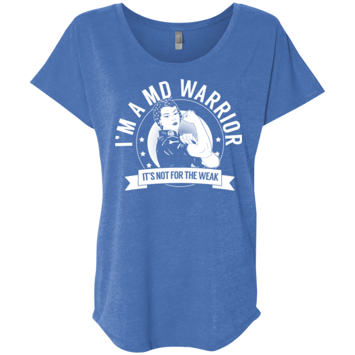 Muscular Dystrophy - MD Warrior Not For The Weak Dolman Sleeve - The Unchargeables