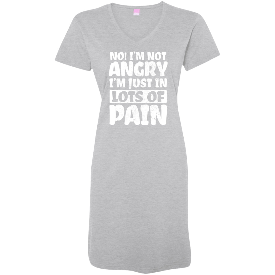 No! I'm Not Angry T-Shirt Dress