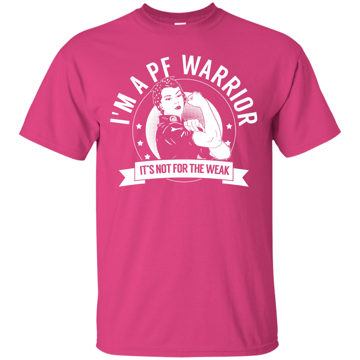 T-Shirts - Pulmonary Fibrosis - PF Warrior Not For The Weak Unisex Shirt