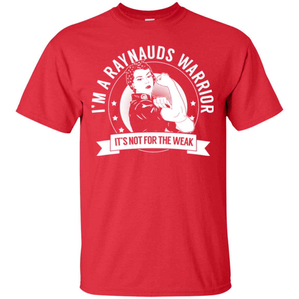 Raynaud's Disease - Raynauds Warrior Not For The Weak Cotton T-Shirt - The Unchargeables