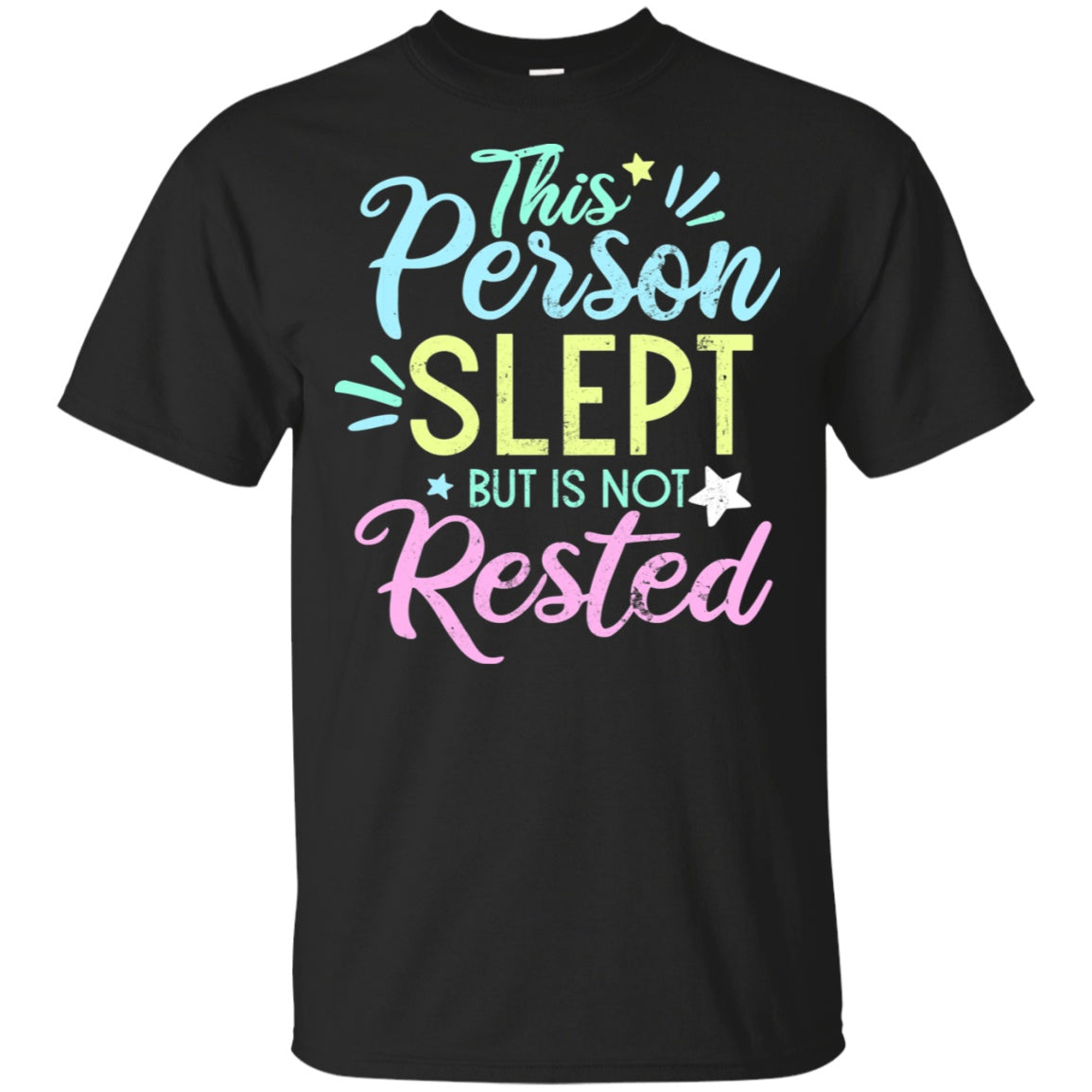 Slept But Not Rested Cotton Unisex Shirt - The Unchargeables