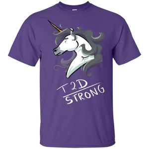 T2D Strong Unicorn Cotton Unisex T-Shirt