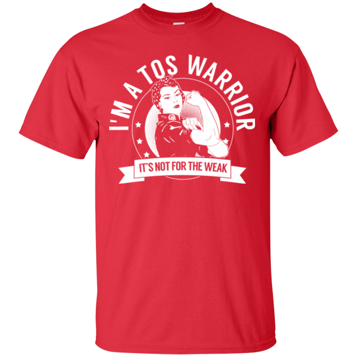 T-Shirts - Thoracic Outlet Syndrome - TOS Warrior Not For The Weak Cotton T-Shirt