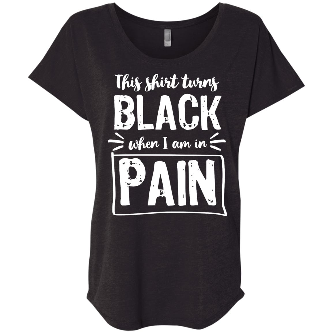Turns Black When In Pain Dolman Sleeve - The Unchargeables