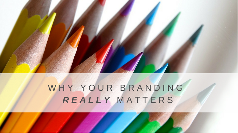 Why Your Branding Really Matters