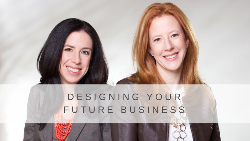 Designing Your Future Business