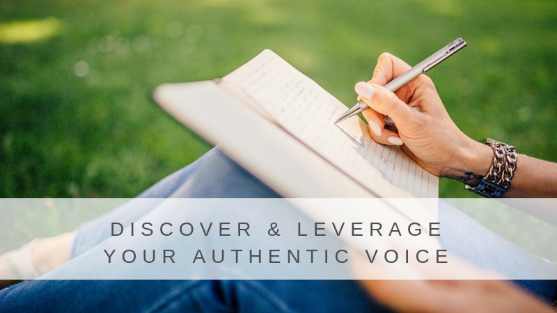 Discover & Leverage your Authentic Voice