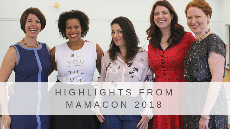 Highlights from MamaCon 2018