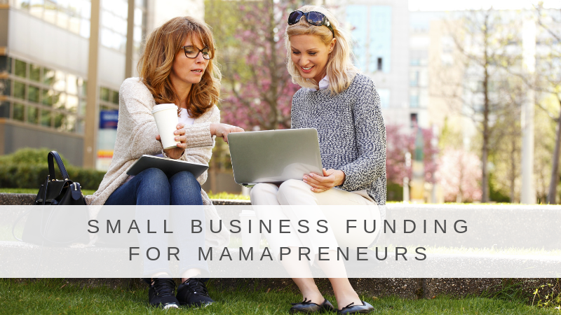 Small Business Funding for Mamapreneurs