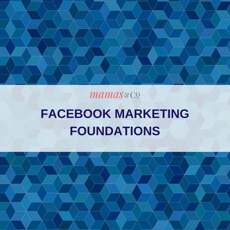 Webinar: Facebook Marketing Foundations