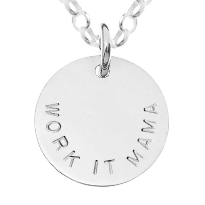 "The ""Work It Mama"" Pendant"