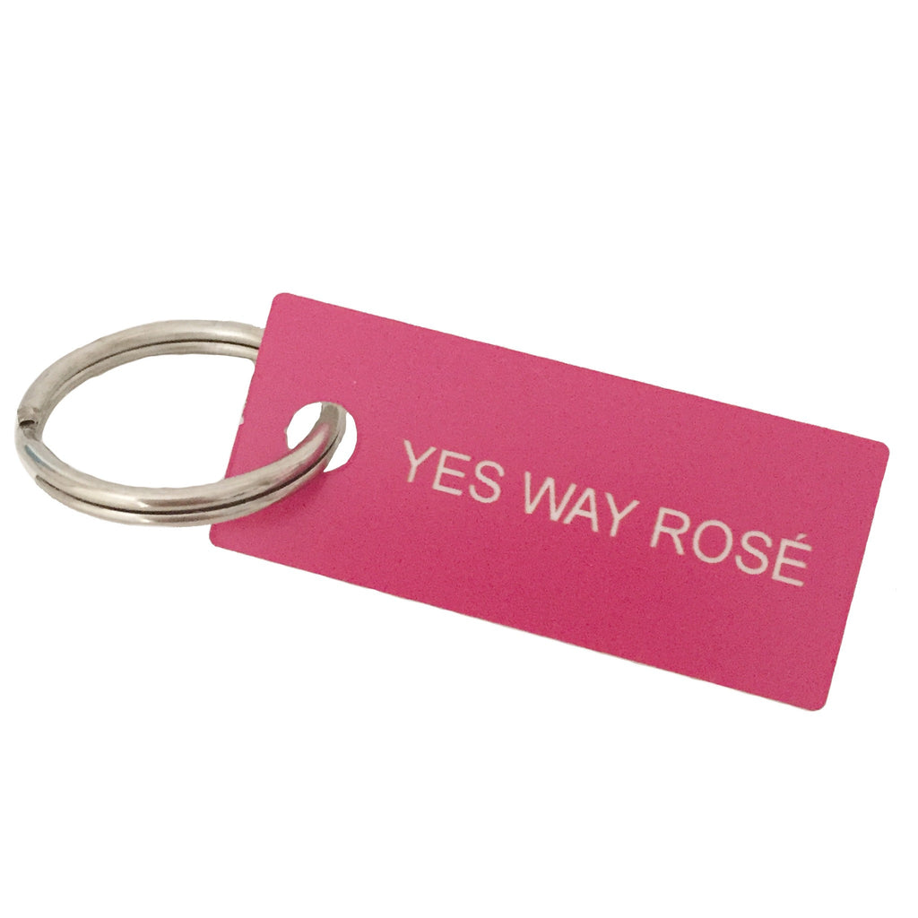 Key Tag - Yes Way Rosé