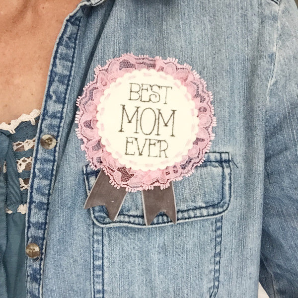 Merit Badge - Best Mom Ever