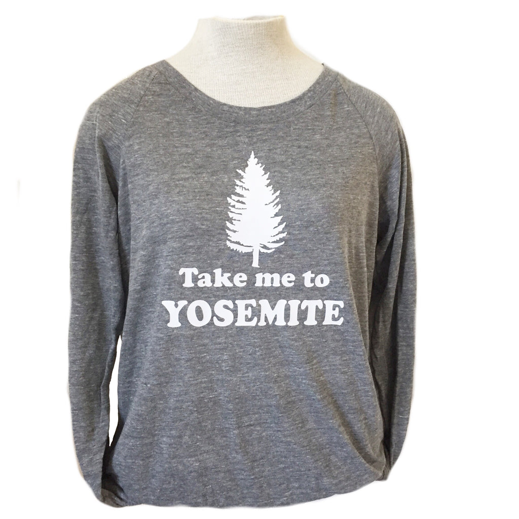 Take Me to Yosemite Long Sleeve Tee