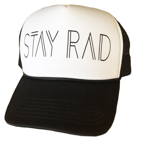 Stay Rad Trucker Hat - More Colors