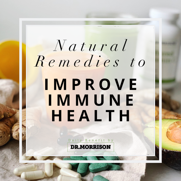 Natural Remedies to Improve Immune Health
