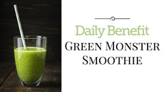 Daily Benefit Green Monster Smoothie