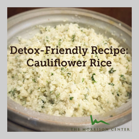 Cauliflower Rice by The Morrison Center