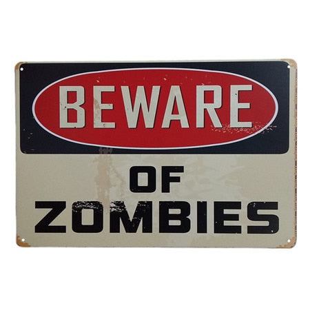 Vintage Tin Sign Retro Metal Sign BEWARE OF ZOMBIES Bar Pub Home Wall Decoration Retro Metal Art Home Decor Poster 30*20cm - one46.com.au