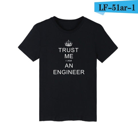 Wholesale Summer Men T Shirt I Am An Keep Calm Trust Me Humor Engineer Cotton Short Sleeve Man Clothing Camisetas T-shirt S-XXL - one46.com.au