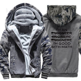 Thicken jackets men raglan Camouflage sleeve I'm An Engineer I'm Good At Math coats 2019 wool liner sweatshirts harajuku hoodies - one46.com.au