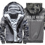 I May Be Wrong but it's highly unlikely hoodies Men's winter wool liner sweatshirts 2019 Fashion casual streetwear jackets coats - one46.com.au