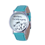Mance Whatever I am Late Anyway Letter Pattern Leather Men Women Watches Fresh New Style Woman Wristwatch Lady Watch Hot Sale @F - one46.com.au