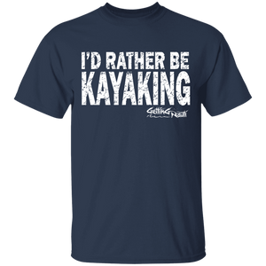 I'd Rather Be Kayaking - Cotton T-Shirt