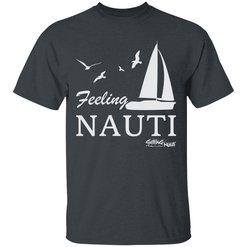Feeling Nauti - Cotton T-Shirt