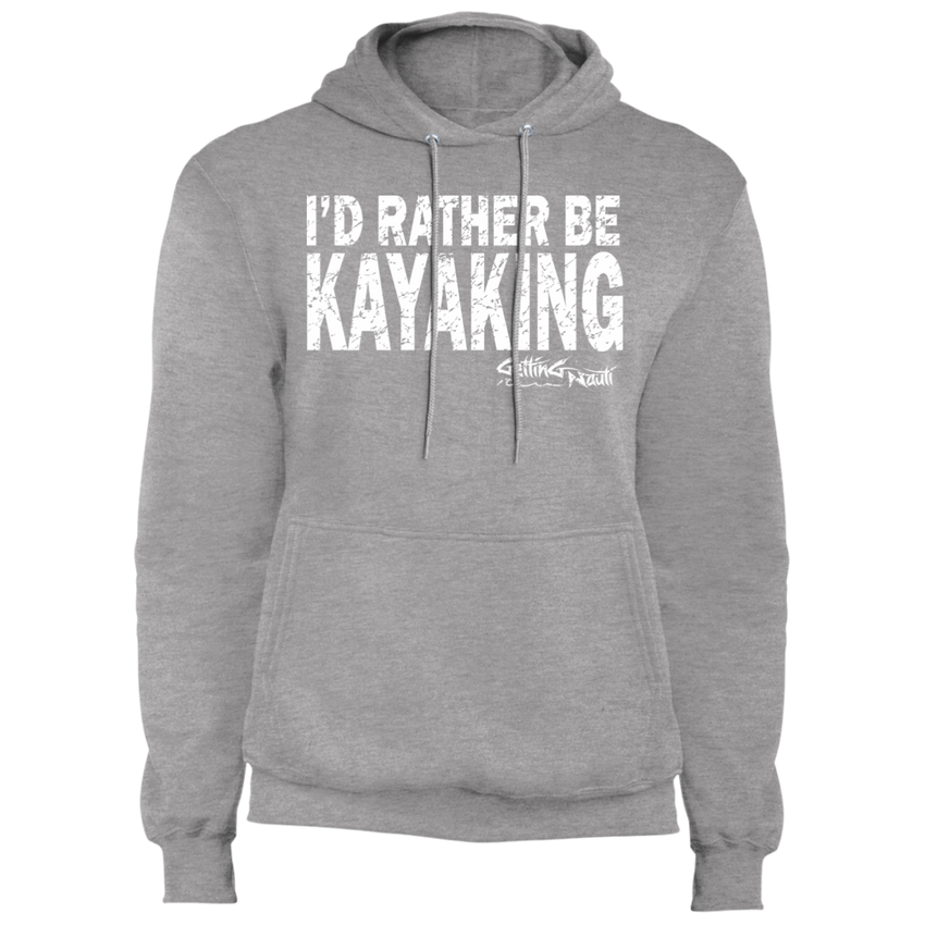 I'd Rather Be Kayaking - Fleece Pullover Hoodie