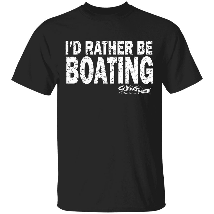 I'd Rather Be Boating - Cotton T-Shirt