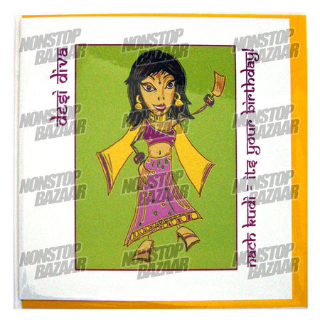 Desi Diva Nach Kudi - Its Your Birthday Card