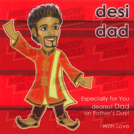 Desi Dad - Especially for you dearest Dad Card