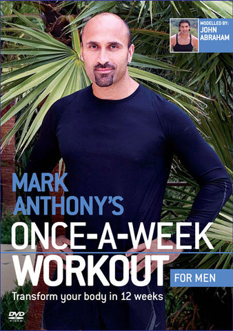 Mark Anthonys Once-A-Week workout FOR MEN