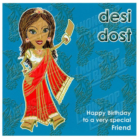 Desi Dost Happy Birthday To A Very Special Friend