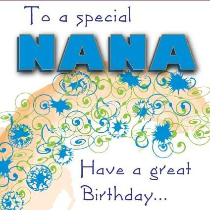 To A Special Nana Birthday Card