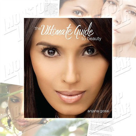 The Ultimate Guide to Beauty by Anjana Gosai