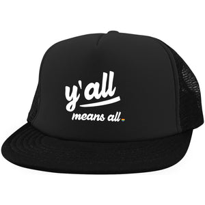 y all means all Y'all means all District Trucker Hat with Snapback