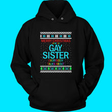 Load image into Gallery viewer, Gay Sister Sweatshirt & Hoodie