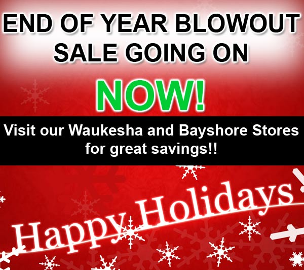 Weekly Special - 12/28/2017 - End of Year Blowout Sale!