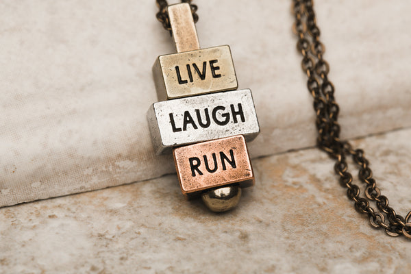 Live Laugh Run