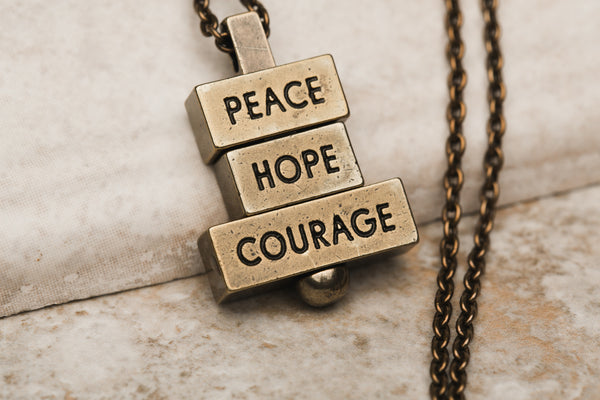 Peace Hope Courage