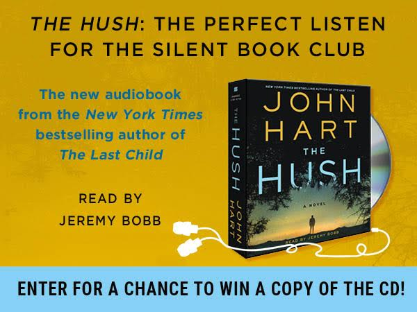 John Hart The Hush Giveaway Silent Book Club MacMillan Audio