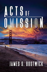 acts of omission james bostwick