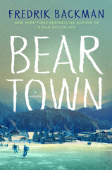 beartown fredrik backman