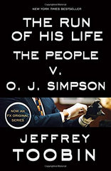 The Run of His Life The People v. O.J. Simpson
