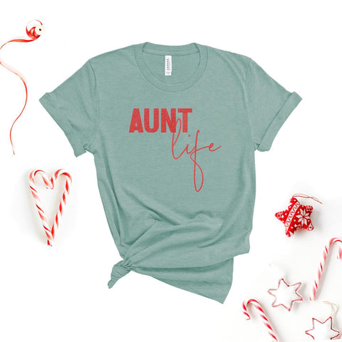 Aunt Life Tee [ships in 3-5 business days]