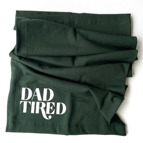 Dad Tired Fleece Blanket [ships in 3-5 business days]